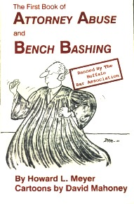 The First Book of Attorney Abuse and Bench Bashing